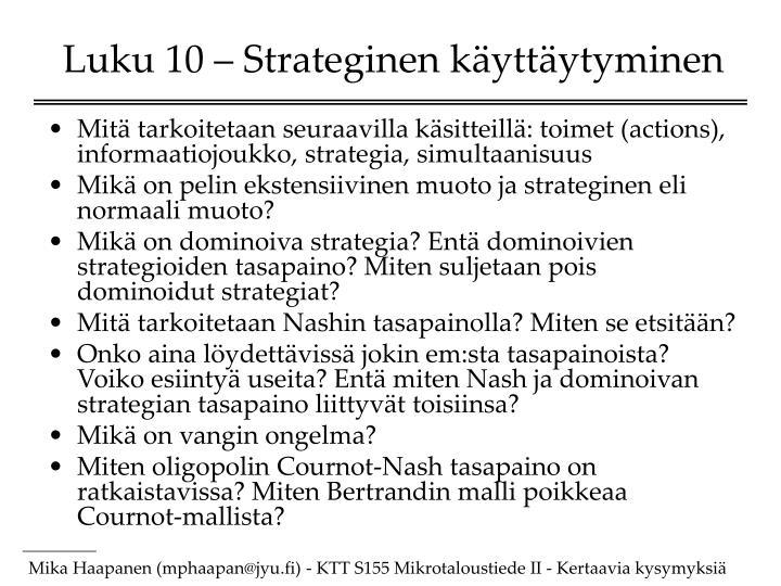 Luku 10 – Strateginen käyttäytyminen