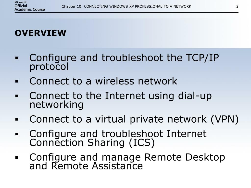 Chapter 10: CONNECTING WINDOWS XP PROFESSIONAL TO A NETWORK