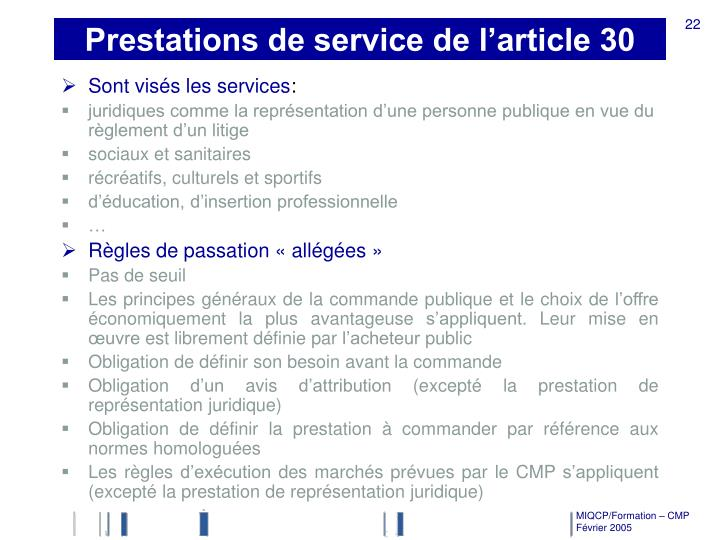 Prestations de service de l'article 30
