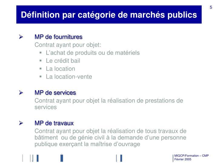 Définition par catégorie de marchés publics