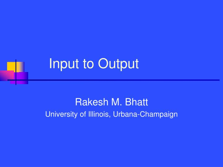 input to output n.