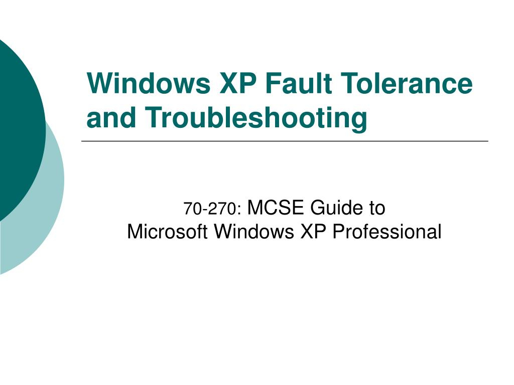 windows xp fault tolerance and troubleshooting l.