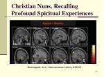 christian nuns recalling profound spiritual experiences