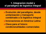 1 integracion modal y el paradigma de log stica integral