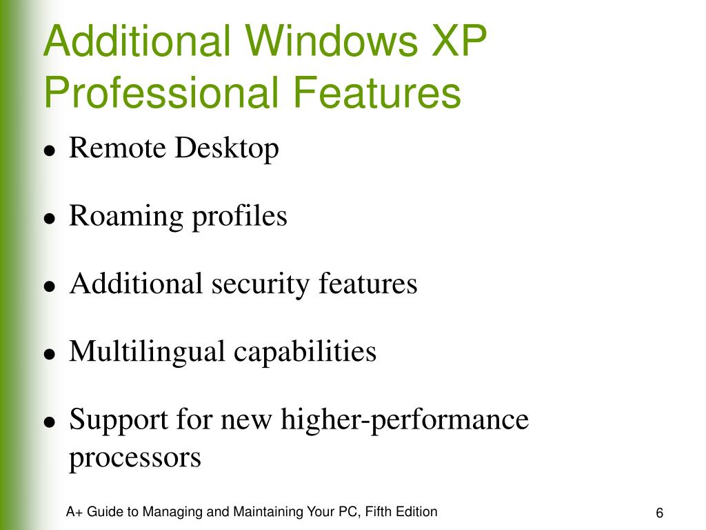 Additional Windows XP Professional Features