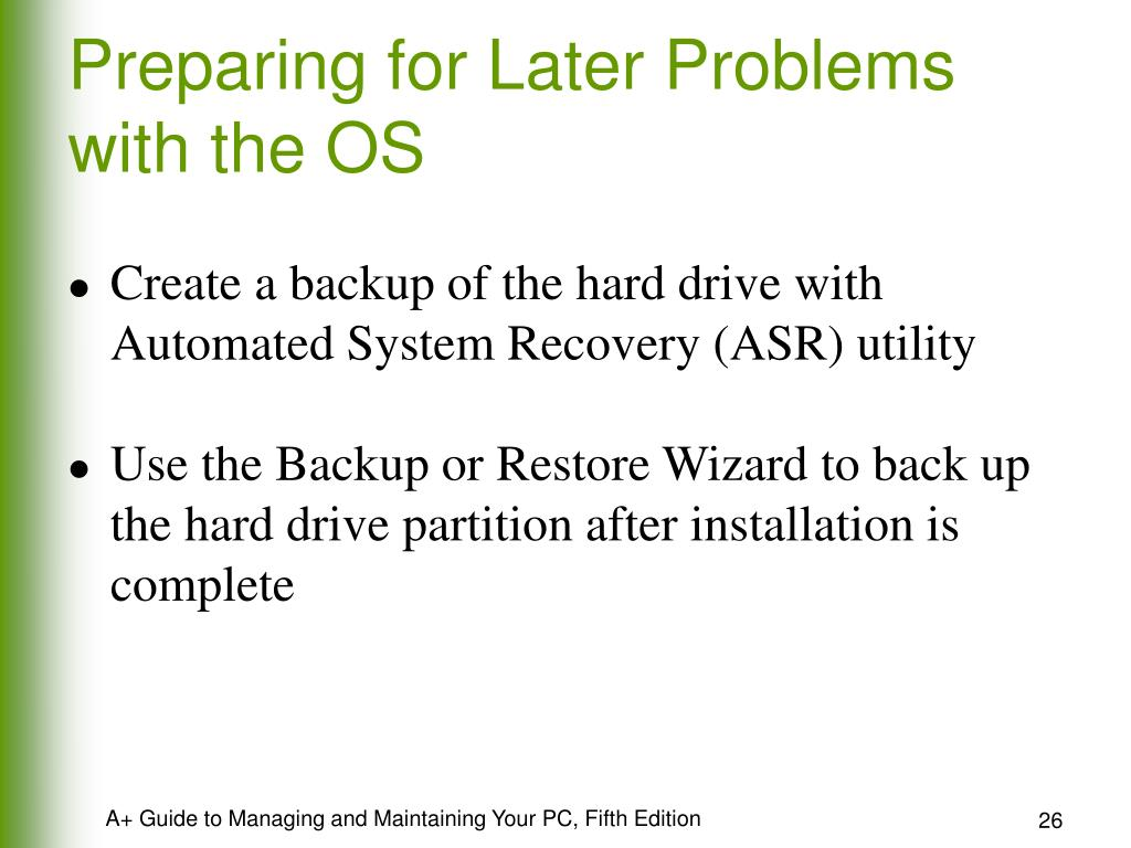 Preparing for Later Problems with the OS