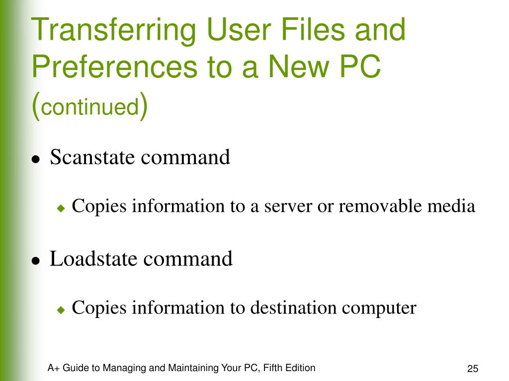 Transferring User Files and Preferences to a New PC (