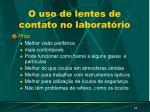 o uso de lentes de contato no laborat rio