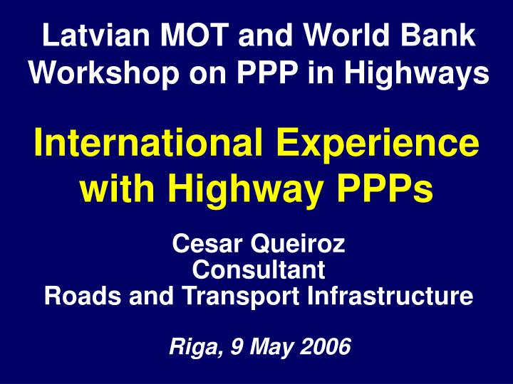 international experience with highway ppps n.