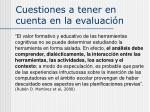 cuestiones a tener en cuenta en la evaluaci n