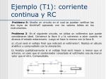 ejemplo t1 corriente continua y rc