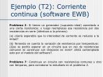 ejemplo t2 corriente continua software ewb