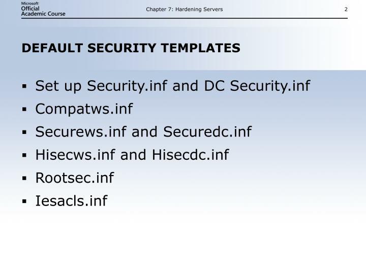 Default security templates