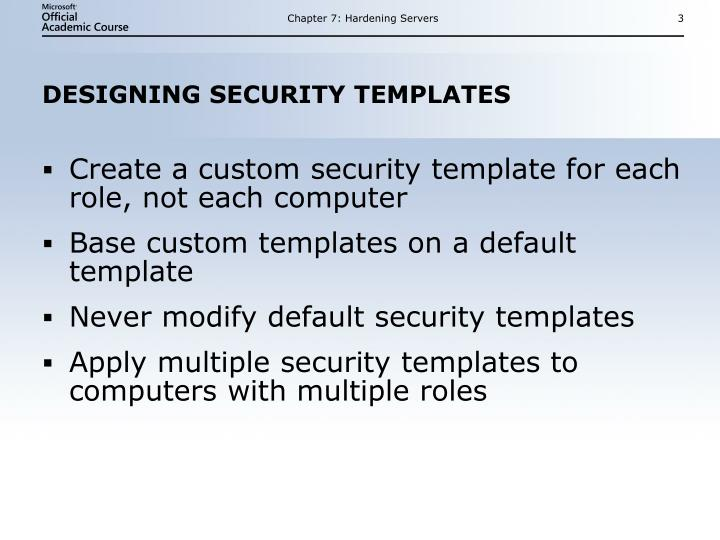 Designing security templates