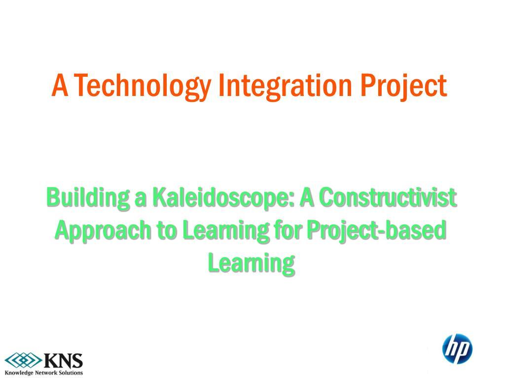 A Technology Integration Project