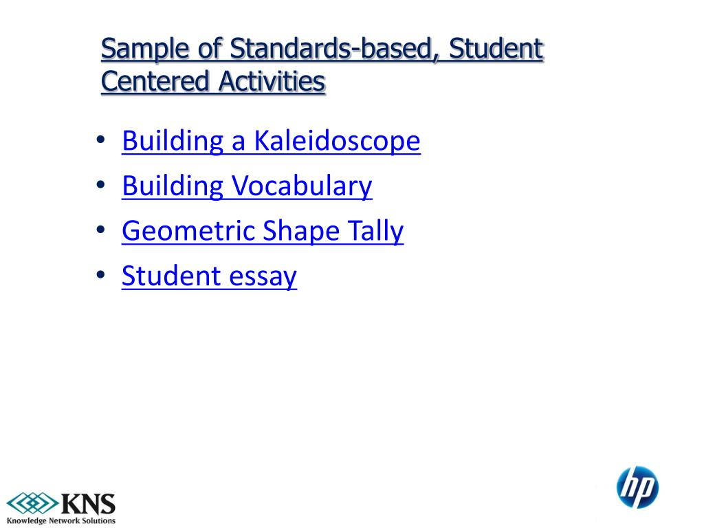 Sample of Standards-based, Student Centered Activities