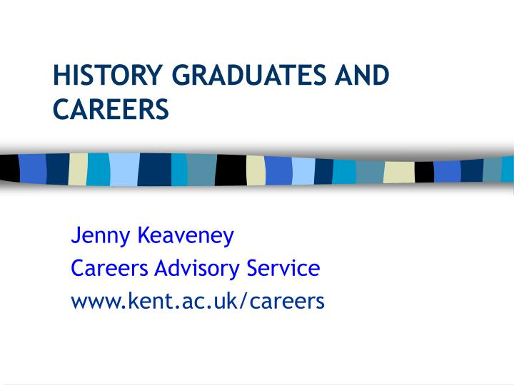 history graduates and careers