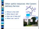 other useful resources the careers advisory service