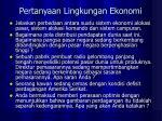 pertanyaan lingkungan ekonomi