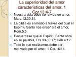 la superioridad del amor caracter sticas del amor 1 cor 13 4 7