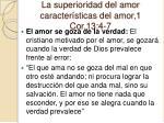 la superioridad del amor caracter sticas del amor 1 cor 13 4 711