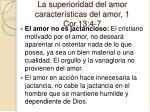 la superioridad del amor caracter sticas del amor 1 cor 13 4 74