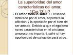 la superioridad del amor caracter sticas del amor 1cor 13 4 7