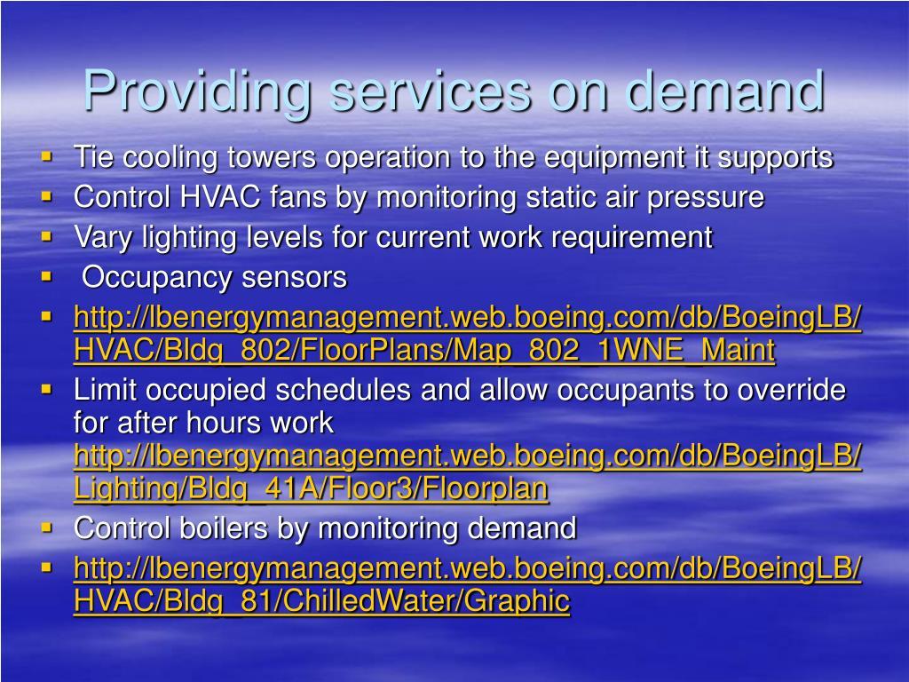 Providing services on demand