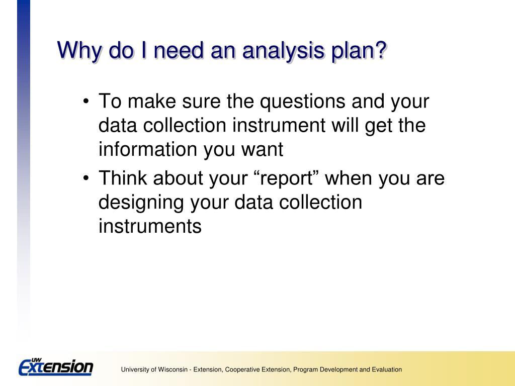 Why do I need an analysis plan?