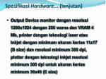 spesifikasi hardware lanjutan1