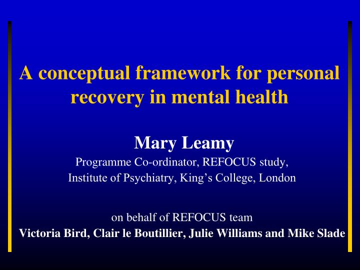 a conceptual framework for personal recovery in mental health n.
