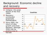 background economic decline and recovery