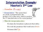 interpretation example newton s 2 nd law
