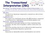 the transactional interpretation jgc
