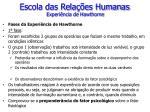 escola das rela es humanas experi ncia de hawthorne1