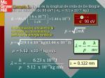 ejemplo 5 cu l es la longitud de onda de de broglie de un electr n de 90 ev m e 9 1 x 10 31 kg