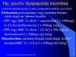 hp pozitiv dyspepsi s kezel se