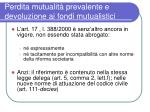perdita mutualit prevalente e devoluzione ai fondi mutualistici1