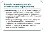 etapele ontogenetice ale constituirii limbajului verbal1