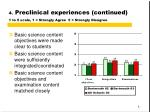 4 preclinical experiences continued 1 to 5 scale 1 strongly agree 5 strongly disagree
