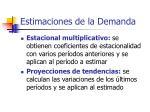estimaciones de la demanda3