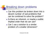 breaking down problems