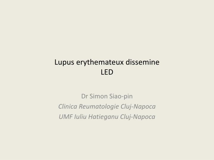 lupus erythemateux dissemine led n.