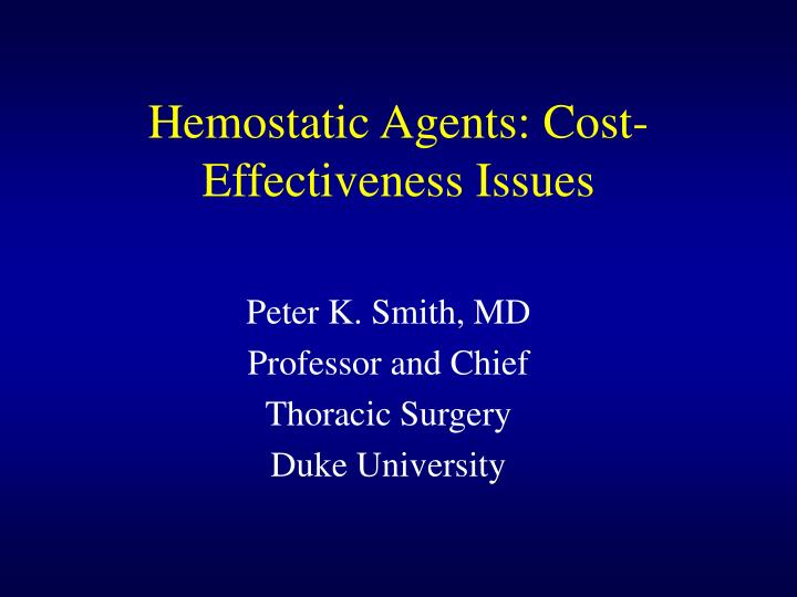 hemostatic agents cost effectiveness issues n.