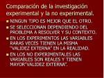 comparaci n de la investigaci n experimental y la no experimental