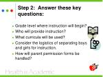 step 2 answer these key questions