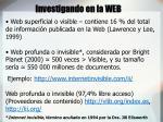 investigando en la web