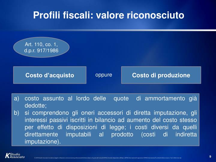 Profili fiscali: valore riconosciuto