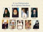 8 los patriarcados de la iglesia ortodoxa