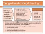 pengertian auditing etimologi